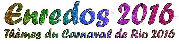 thèmes carnaval de rio 2016