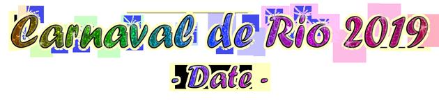 date du carnaval de rio 2019